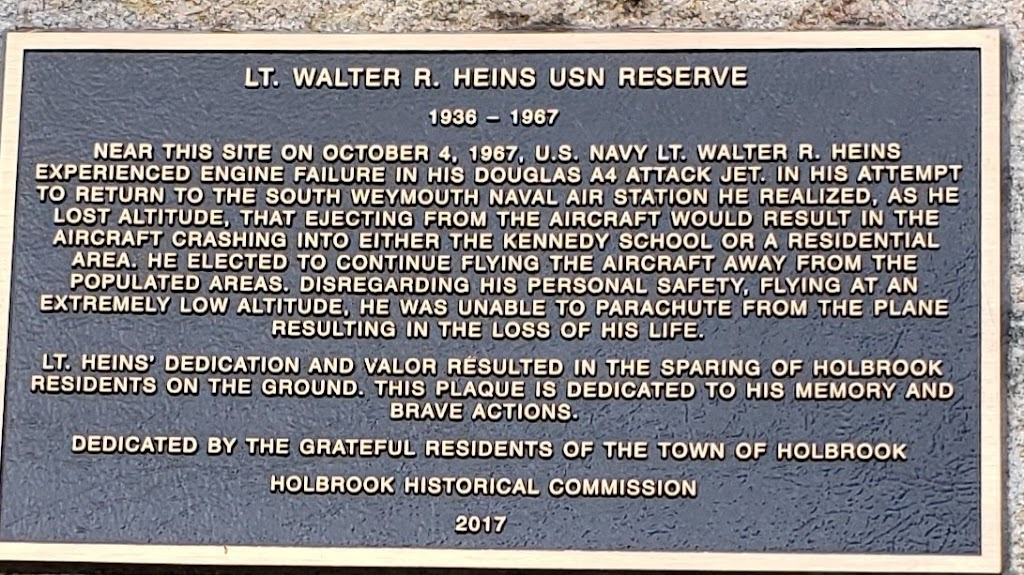LT. WALTER R. HEINS USN RESERVE 1936 - 1967 NEAR THIS SITE ON OCTOBER 4, 1967, U.S. NAVY LT. WALTER R. HEINS EXPERIENCED ENGINE FAILURE IN HIS DOUGLAS A4 ATTACK JET. IN HIS ATTEMPT TO RETURN TO SOUTH ...