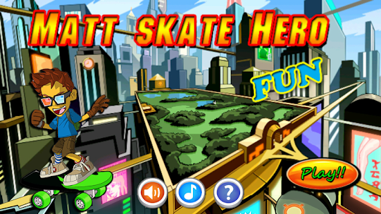 Matt skate Hero Boy - screenshot