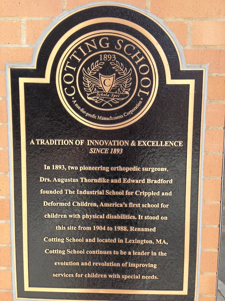 COTTING SCHOOL A TRADITION OF INNOVATION AND EXCELLENCE SINCE 1893 In 1893, two pioneering orthopedic surgeons, Drs. Augustus Thorndike and Edward Bradford founded The Industrial School for Crippled ...