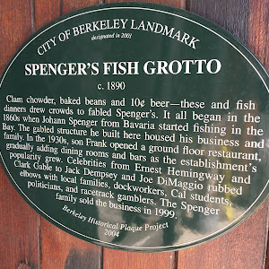 CITY OF BERKELEY LANDMARKdesignated in 2001 SPENGER'S FISH GROTTOc. 1890 Clam chowder, baked beans and 10¢ beer—these and fish dinners drew crowds to fabled Spenger's. It all began in the 1860s ...