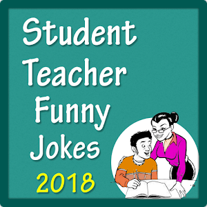 Download Student Teacher Funny Jokes For PC Windows and Mac
