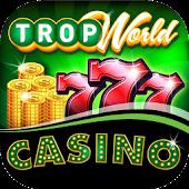 Free TropWorld Casino - MORE Slots! APK for Windows 8
