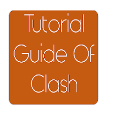 Tutorial Guide Of Clash
