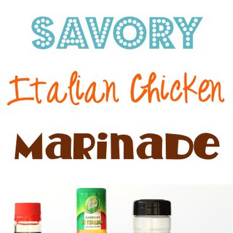 Savory Italian Chicken Marinade Recipe!