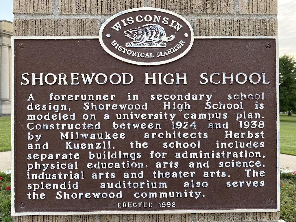 SHOREWOOD HIGH SCHOOL A forerunner in secondary school design, Shorewood High School is modeled on a university campus plan. Constructed between 1924 and 1938 by Milwaukee architects Herbst and ...