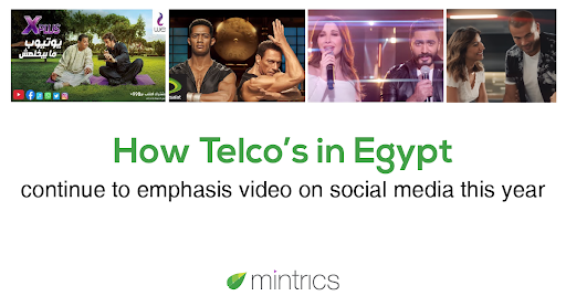 Telco's in Egypt continue to emphasize video on social media