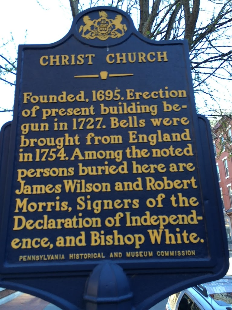 Christ Church Founded, 1695. Erection of present building begun in 1727. Bells were brought from England in 1754. Among the noted persons buried here are James Wilson and Robert Morris, Signers of ...