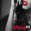 Affaire69, Flirts und Affären