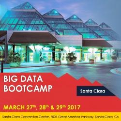 Big Data Bootcamp, Santa Clara, Mar 27-29, 2017