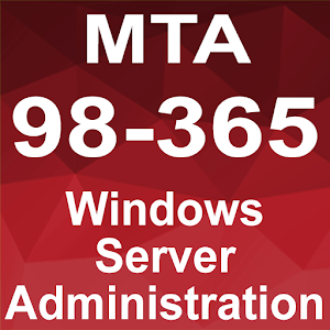 ΜΤΑ 98-365: Windows Server Administration For PC / Windows 7/8/10 / Mac – Free Download