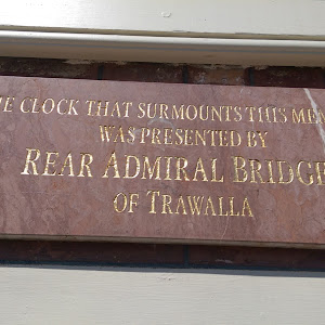 This plaque is above the foundation stone in the rotunda and reads: The clock that surmounts this memorial was presented by Rear Admiral Bridges of Trawalla     Submitted by: @gregorystorer