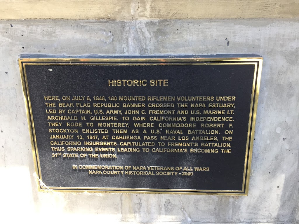 HISTORIC SITE HERE, ON JULY 6, 1846, 160 MOUNTED RIFLEMEN VOLUNTEERS UNDER THE BEAR FLAG REPUBLIC BANNER CROSSED THE NAPA ESTUARY, LED BY CAPTAIN, U.S. ARMY, JOHN C. FREMONT AND US. MARİNE LT. ...