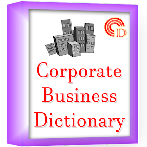 Download Download Corporate Business Dictionary for PC on Windows and Mac for Windows Phone