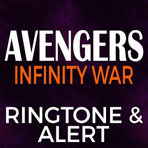 Avengers Infinity War Ringtone and Alert For PC / Windows 7/8/10 / Mac – Free Download
