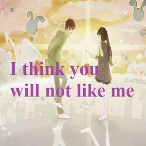 I think you will not like me For PC / Windows 7/8/10 / Mac – Free Download