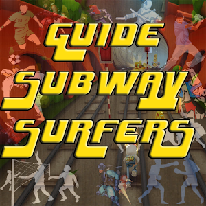 Download free Guide For Subway Surfers for PC on Windows and Mac