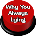 App Why You Always Lying APK for Windows Phone