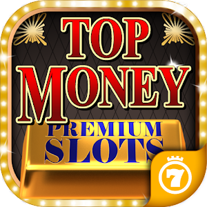 Top Money 💵 Slots (PREMIUM) For PC