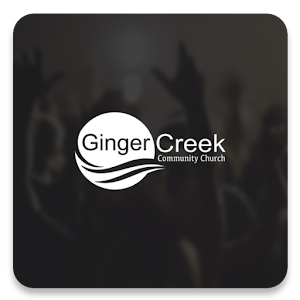 Download Ginger Creek Community Church App for PC