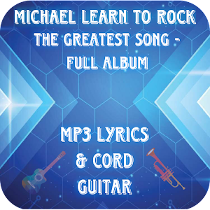 Download Micheal Learn To Rock Mp3 Lyrics for PC