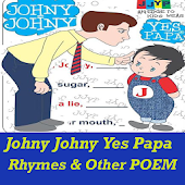 Johny Johny Yes Papa Kids Poem