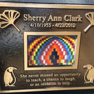 Sherry Ann Clark 4/10/1955 - 4/23/2012 She never missed an opportunity to teach, a chance to laugh, or an occasion to help.