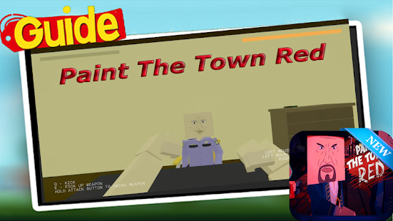 New Paint The Town Red Tips APK for Bluestacks
