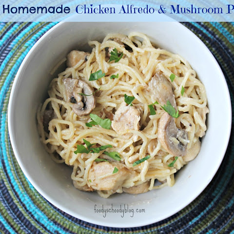 Not So Homemade Chicken Alfredo & Mushroom Pasta