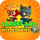 Target and Kill Zombies 1.0