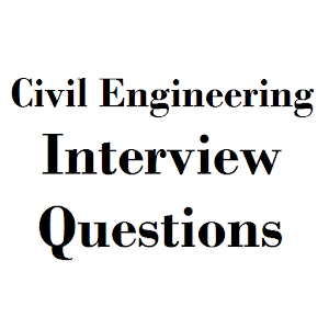 Download Civil Engineering Interview Questions For PC Windows and Mac