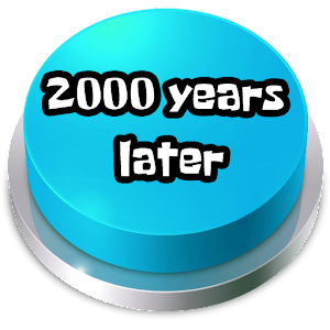 2000 Years Later Button For PC / Windows 7/8/10 / Mac – Free Download