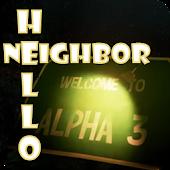 New Hello Neighbor ALPHA 3 tip APK for Lenovo