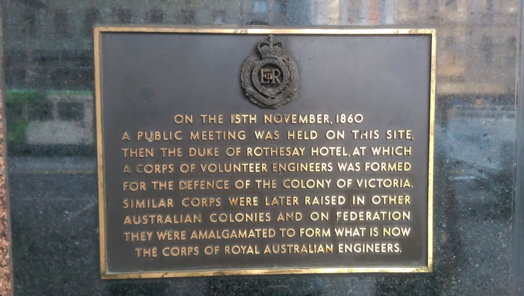 In Elizabeth Street, Melbourne, Victoria, Australia. On the 15th November, 1860 A public meeting was held on this site, Then the Duke of Rothesay Hotel, at which A Corps of Volunteer engineers was ...