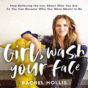 Girl Wash Your Face By Rachel Hollis - Prime Book For PC / Windows 7/8/10 / Mac – Free Download