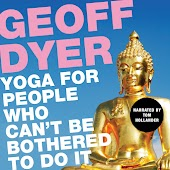 Yoga for People Who Can't Be Bothered to Do It (Unabridged)