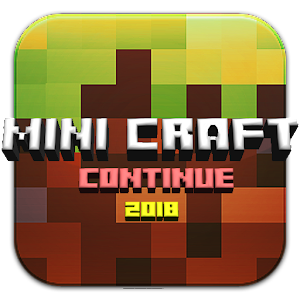 Mini Craft : Continue the best app – Try on PC Now