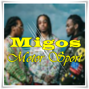 Download Migos Motor Sport Lyrics for Windows Phone
