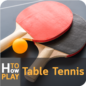 Download How to Play Table Tennis For PC Windows and Mac