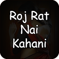 App Roj Rat Nai Kahani APK for Windows Phone
