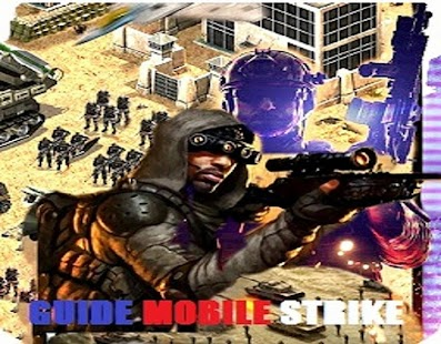 Guide for Mobile Strike - screenshot
