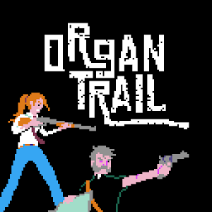 Organ Trail: Director's Cut Released on Android - PC / Windows & MAC