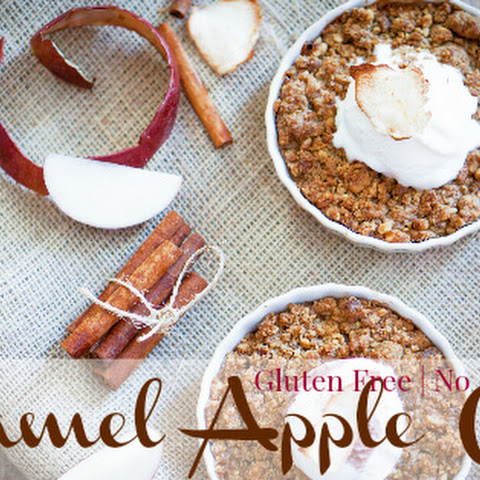 Caramel Apple Crisp (Gluten Free, No Refined Sugar)