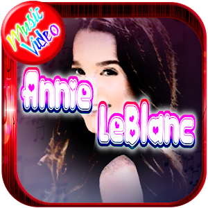 Annie Leblanc-Music / Video