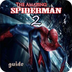 Guide The Amazing Spiderman 2 for PC-Windows 7,8,10 and Mac