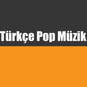 Download Türkçe Pop Müzik 100 Top For PC Windows and Mac