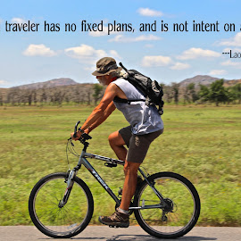 No Travel Plans by Kathy Suttles - Typography Captioned Photos ( explore, plans, bike, riding, travel, bicyclist )