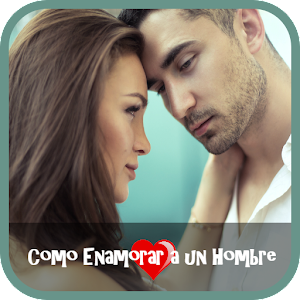 How to make a man fall in love For PC (Windows & MAC)