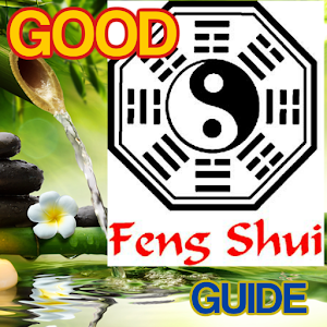 Good Feng Shui Guide