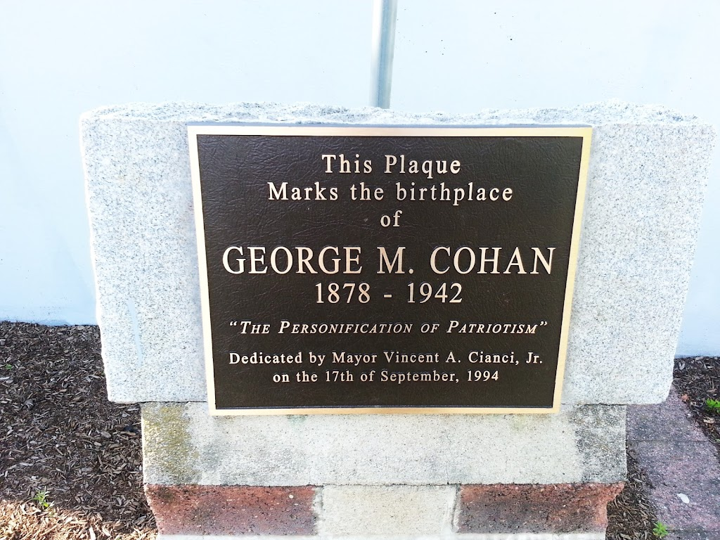 This Plaque Marks the birthplace of GEORGE M. COHEN 1878- 1942