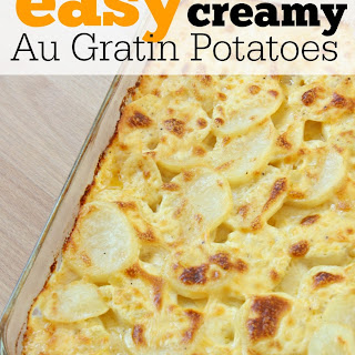 Easy Creamy Au Gratin Potatoes